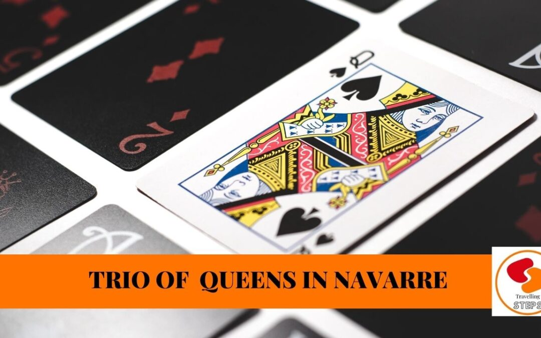 Powerful Queens of Navarre: Trio of Queens