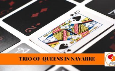 Powerful Queens of Navarre: Trio of Queens