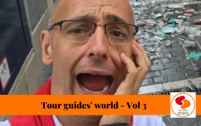 My life as a Tour guide –  Vol. 3